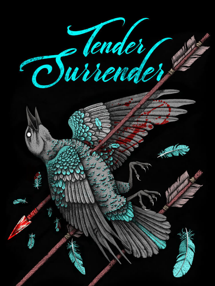 Tender Surrender